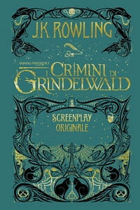 AnimaliFantastici:ICriminidiGrindelwald-ScreenplayOriginale