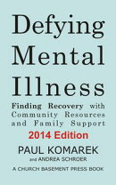 Defying Mental Illness: Finding Recovery with Community Resources and Family Support