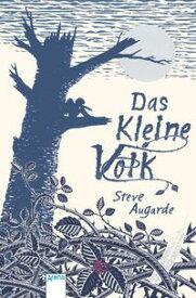 Das Kleine Volk (1)【電子書籍】[ Steve Augarde ]