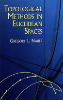 Topological Methods in Euclidean Spaces