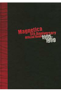 宇都宮隆/Magnetica5thAnniversaryOfficialBook1995-1999