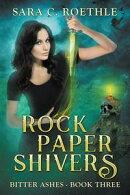 Rock, Paper, Shivers