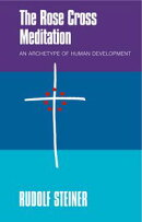 The Rose Cross Meditation