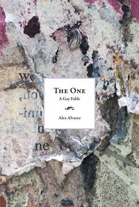 The OneA Gay Fable【電子書籍】[ Alex Alvarez ]