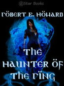 The Haunter of the Ring
