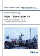 Kiew ? Revolution 3.0