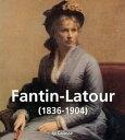 Fantin-Latour (1836-1904)【電子書籍】[ Jp Calosse ]