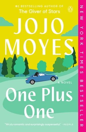 One Plus OneA Novel【電子書籍】[ Jojo Moyes ]