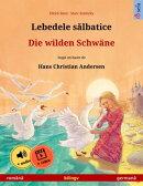 Lebedele sălbatice – Die wilden Schwäne (română – germană)