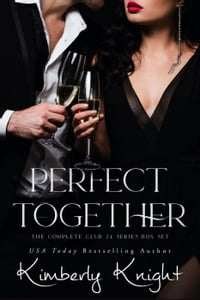 PerfectTogether(TheClub24SeriesBoxSet(Books1-6))TheClub24Series