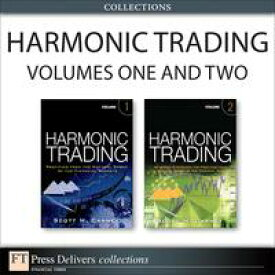Turning Patterns into Profits with Harmonic Trading (Collection)【電子書籍】[ Scott M. Carney ]