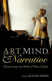 Art, Mind, and NarrativeThemes from the Work of Peter Goldie【電子書籍】