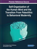 Self-Organization of the Human Mind and the Transition From Paleolithic to Behavioral Modernity
