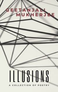 Illusions:ACollectionofPoetry