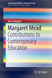 MargaretMeadContributionstoContemporaryEducation