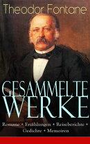 Gesammelte Werke: Romane + Erzählungen + Reiseberichte + Gedichte + Memoiren (Über 250 Titel in einem Buch…