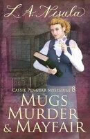 Mugs, Murder, and Mayfair