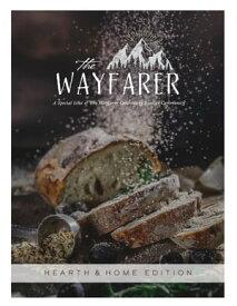 The Wayfarer Hearth and Home Edition【電子書籍】[ Heidi Barr ]