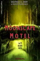 Moonscape Motel