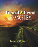 Effectual and Fervent Evangelism