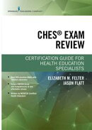 CHES® Exam Review