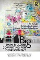 Big Data and Cloud Computing for Development