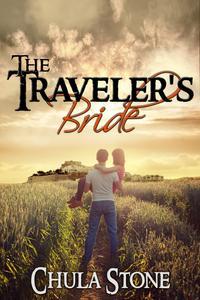 The Traveler's Bride【電子書籍】[ Chula Stone ]