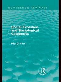 SocialEvolutionandSociologicalCategories(RoutledgeRevivals)