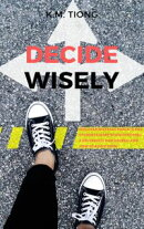 Decide Wisely