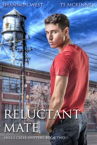 Reluctant Mate【電子書籍】[ Shannon West ]