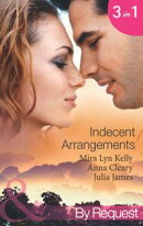 Indecent Arrangements: Tabloid Affair, Secretly Pregnant! (One Night at a Wedding, Book 2) / Do Not Disturb …