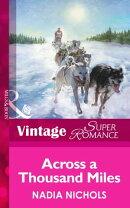Across A Thousand Miles (Mills & Boon Vintage Superromance)