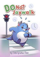 Do Not Jaywalk