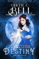 Forgotten Destiny Book Two