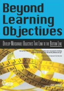 Beyond Learning Objectives