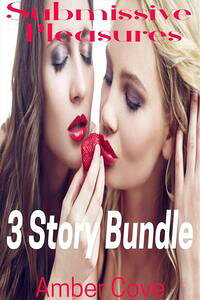 SubmissivePleasures3StoryBundle