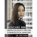 Skincare Bible: Dermatologist's Tips For Cosmeceutical Skincare