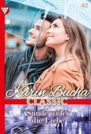 Karin Bucha Classic 42 ? LiebesromanS?nde wider die Liebe【電子書籍】[ Karin Bucha ]