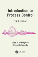 Introduction to Process Control, Third Edition