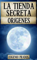 La Tienda Secreta: Orígenes