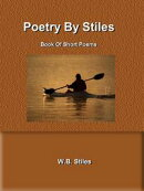 Poetry By Stiles Book of Short Poems