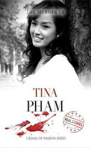 The Murder of Tina Pham