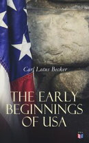 The Early Beginnings of USA