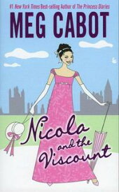 Nicola and the Viscount【電子書籍】[ Meg Cabot ]
