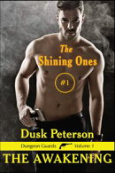 The Shining Ones (The Eternal Dungeon)