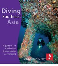 Diving Southeast Asia for iPad: A guide to the world's most diverse marine environment【電子書籍】[ Beth & Shaun Tierney ]