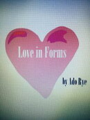 Love in Forms
