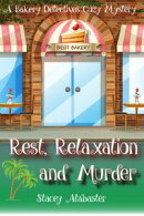 Rest, Relaxation, and Murder