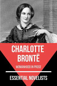 EssentialNovelists-CharlotteBront?womanhoodinprose