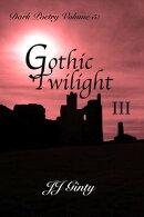 Dark Poetry, Volume 5: Gothic Twilight III